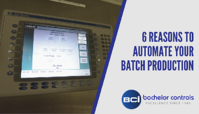 6 Reasons to Automate your Batch Production
