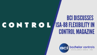 BCI Discusses ISA-88 Flexibility in Control Magazine