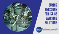 Buying Decisions for ISA-88 Batching Solutions