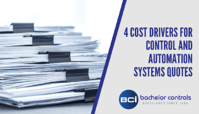 4 Cost Drivers for Controls and Automation Quotes